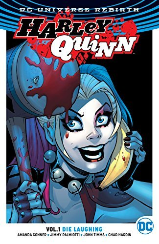 Harley Quinn, Vol. 1: Die Laughing