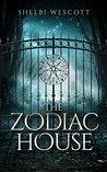 The Zodiac House: An Ivy Falls Mystery