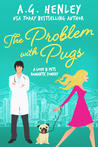 The Problem with Pugs (Love & Pets, #1)