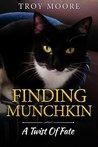 Finding Munchkin: A Twist Of Fate