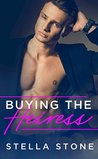 Buying the Heiress (Alpha Billionaires Book 1)