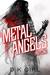 Metal Angels: Part One