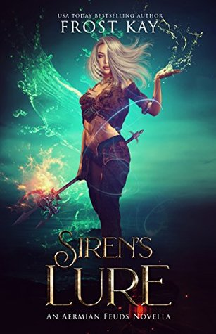 Image result for Siren's Lure: An Aermian Feuds Novel