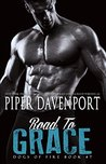 Road to Grace (Dogs of Fire Book 7)