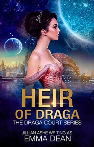 Heir of Draga by Emma Dean