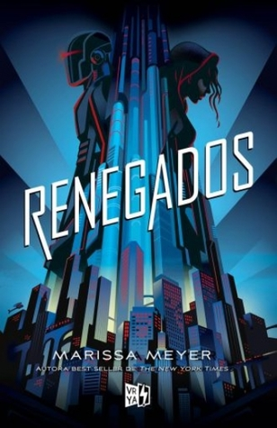 Renegados (Renegados, #1)