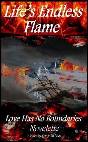 Life's Endless Flame Love Has No Boundaries