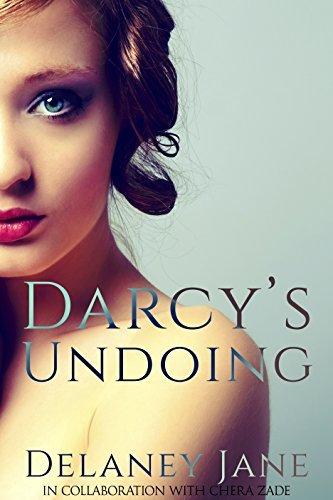 Darcy's Undoing (Pride and Pleasure, #1)