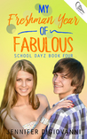 My Freshman Year of Fabulous (School Dayz Book 4)