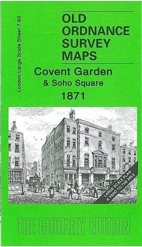 Covent Garden and Soho Square 1871: London Large Scale Sheet 07.63