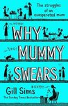 Why Mummy Swears