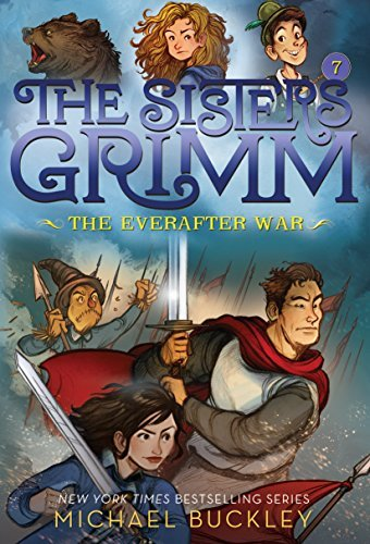 The Everafter War (The Sisters Grimm #7): 10th Anniversary Edition
