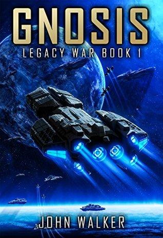 Gnosis: Legacy War Book 1