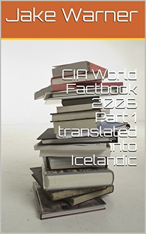 CIA World Factbook 2006 Part 1 translated into Icelandic