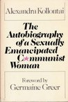 The Autobiography of a Sexually Emancipated Communist Woman