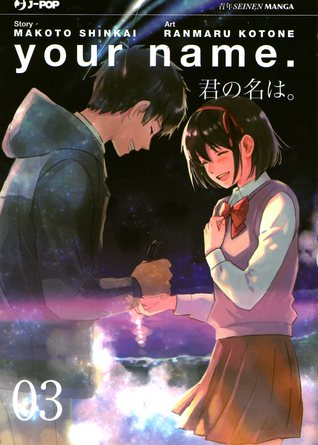 Your name., Vol. 3 (Your Name, #3)