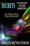 Secrets to Effective Author Marketing: It's more than