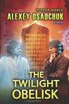 The Twilight Obelisk (Mirror World Book #4): LitRPG series