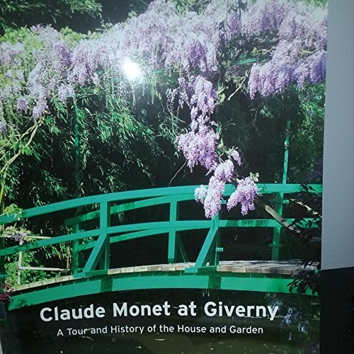 Claude Monet at Giverny - A Tour and History of the House and Garden
