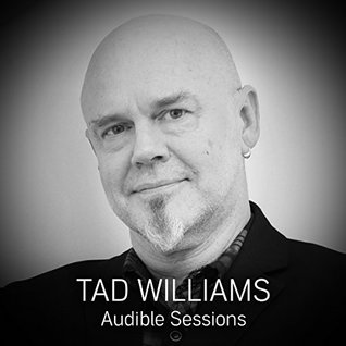 Tad Williams: Audible Sessions FREE Exclusive Interview