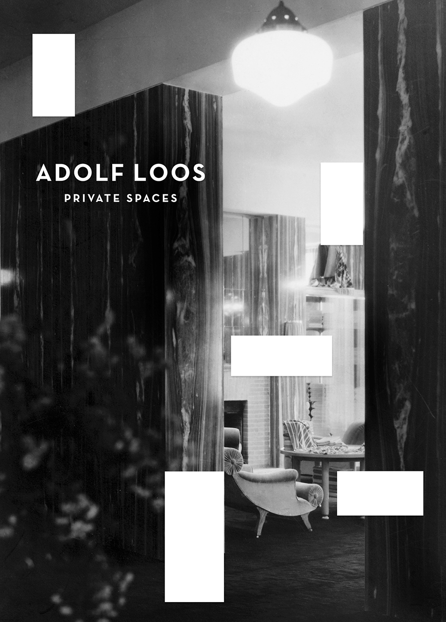 Adolf Loos: Private Spaces