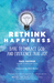 Rethink Happiness by Paul George