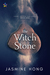 The Witch Stone (Court of Ash and Stone, #1)