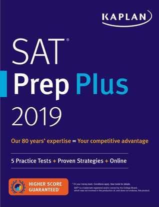 SAT Prep Plus 2019: 5 Practice Tests + Proven Strategies + Online