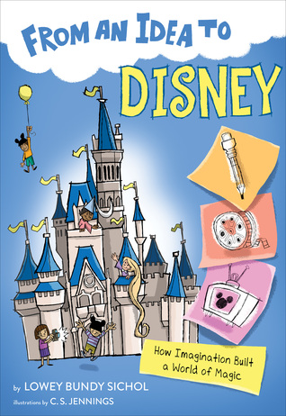 From an Idea to Disney by Lowey Bundy Sichol