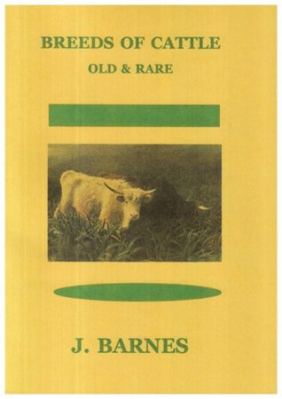 Breeds of Cattle: Old and Rare