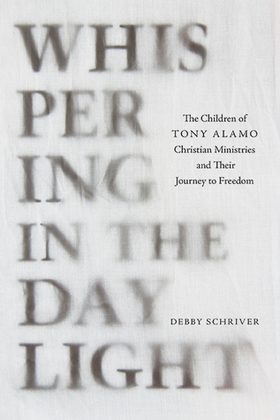 Whispering in the Daylight: The Children of Tony Alamo Christian Ministries and Their Journey to Freedom