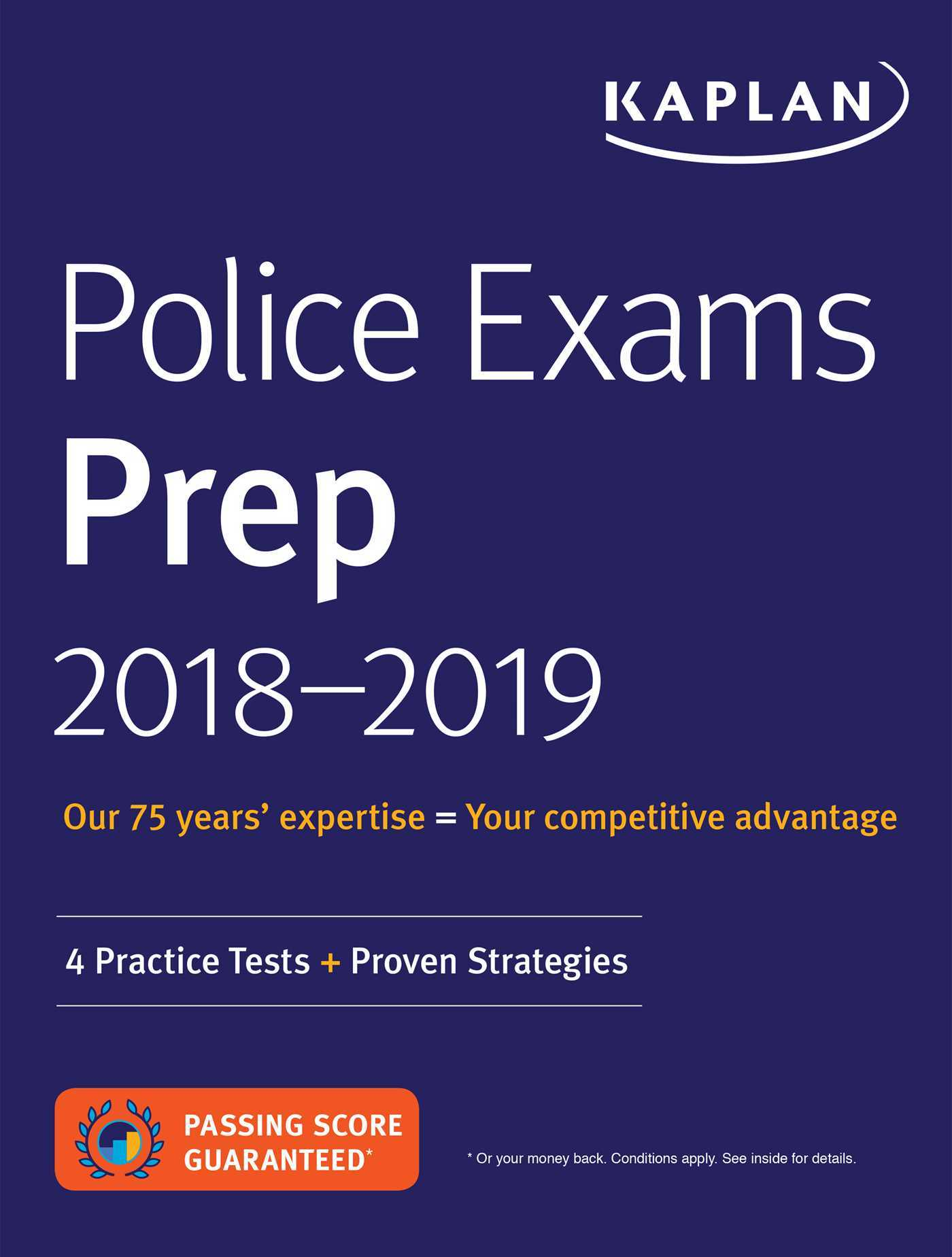 Police Exams Prep 2018-2019: 4 Practice Tests + Proven Strategies