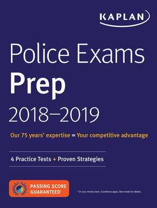 Police Exams Prep 2018-2019: 4 Practice Tests + Proven Strategies