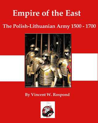 Empire of the East: Poland-Lithuania 1500-1700