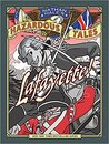 Lafayette!: A Revolutionary War Tale (Nathan Hale's Hazardous Tales, #8)
