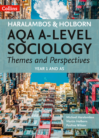 AQA A-level Sociology Themes and Perspectives: Year 1 and AS