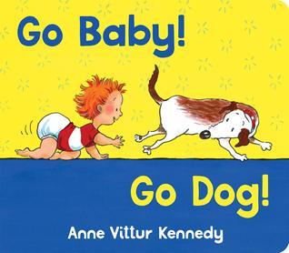 Go Baby! Go Dog!