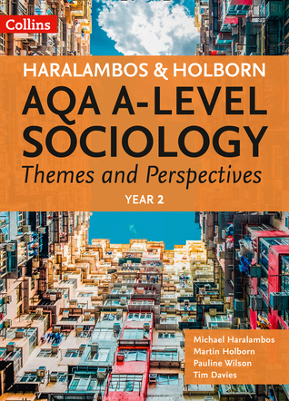 AQA A-level Sociology Themes and Perspectives: Year 2
