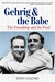 Gehrig and the Babe: The Fr...