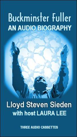 Buckminster Fuller : An Audio Biography
