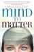 Mind to Matter by Dawson Church