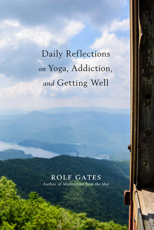 daily-reflections-on-yoga-addiction-and-getting-well