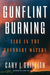 Gunflint Burning by Cary Griffith