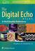 The Digital Echo Atlas: A M...