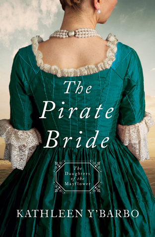 The Pirate Bride (Daughters of the Mayflower #2)