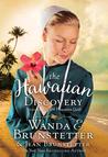 The Hawaiian Discovery by Wanda E. Brunstetter