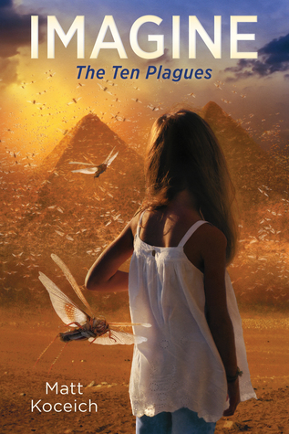 The Ten Plagues (Imagine #2)