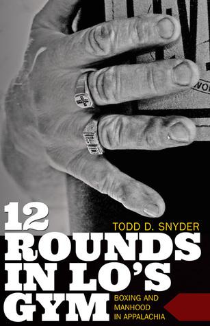 Descarga gratuita de un libro electrónico de audio 12 Rounds in Lo's Gym: Boxing and Manhood in Appalachia