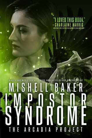 Impostor Syndrome (The Arcadia Project, #3)