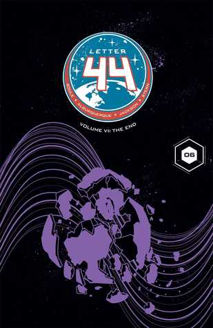 Letter 44, Vol. 6: The End